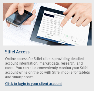 Click to learn more about Stifel Access for our clients' accounts.